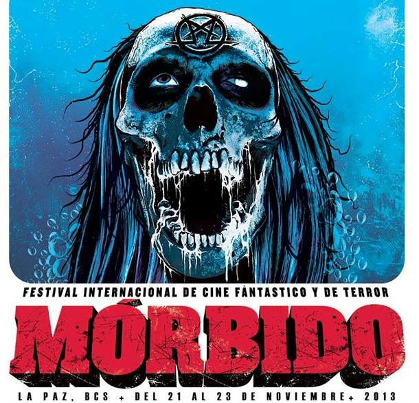 Morbido Fest, International Film Festival, La Paz